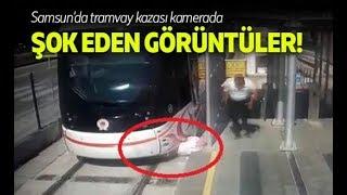 Samsun'da tramvay kazası kamerada