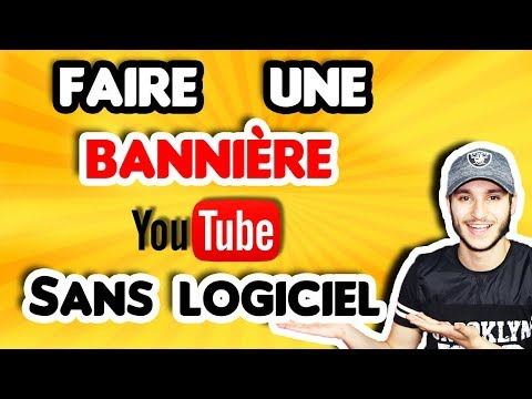 Tuto 2019 Comment Faire Une Banniere Youtube Sans Logiciel