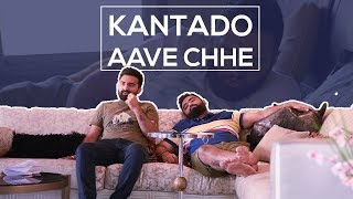 KANTADO AVE CHHE || DUDE SERIOUSLY