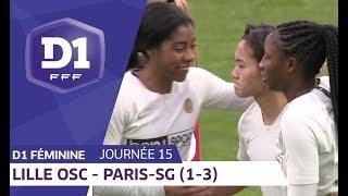 J15 : Lille OSC - Paris SG (1-3) / D1 Féminine