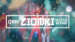 QBIK - Ziomki [Nożyg Blend]