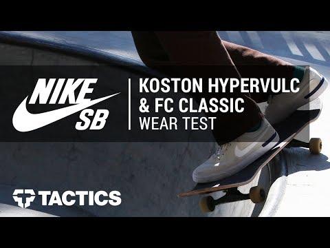 Nike SB Koston Hypervulc & FC Classic Skate Shoes Community Wear Test - Tactics