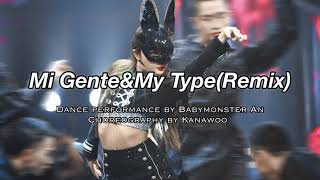 Mi GenteMy Type (remix) Dance Cover by The9 Babomonster Anqi  choreography by Kanawoo