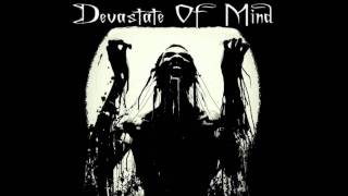 Devastate Of Mind - Last Man Standing