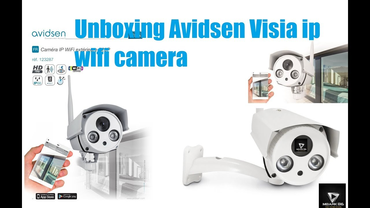 Camera Exterieur Avidsen Unboxing Avidsen Visia Ip Wifi Camera