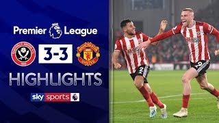 McBurnie denies stunning comeback! | Sheff United 3-3 Manchester United | Premier League Highlights