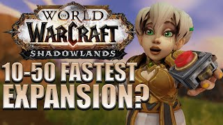10-50 FASTEST Expansion? Chromie Time Guide | Shadowlands Pre-Patch
