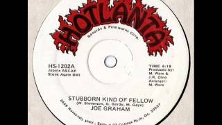 Joe Graham - Stubborn Kind Of Fellow