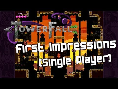 TowerFall: Single Player First Impressions