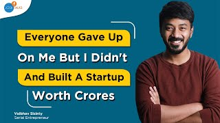 How To Transform Challenges Into Your BIGGEST OPPORTUNITIES   Vaibhav Sisinty   Josh Talks