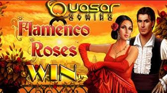 WIN  Quasar-gaming- FLAMENCO ROSES auf 0,50€/ 1,00€ und 2,00€