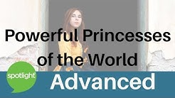 """""""Powerful Princesses of the World"""" - ADVANCED - practice English with Spotlight"""