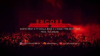 "Kanye West feat. Ty Dolla $ign & J Cole Type Beat 2019 - ""ENCORE' |Hip Hop| [Prod. THA ARMANI]"