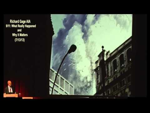 Richard Gage AIA - (Part 1) 9/11: What Really Happened and Why It Matters - PCC (7-13-13)