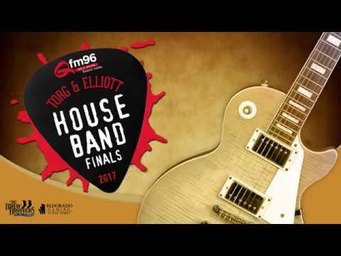 2017 Qfm96 Torg & Elliott House Band Finals
