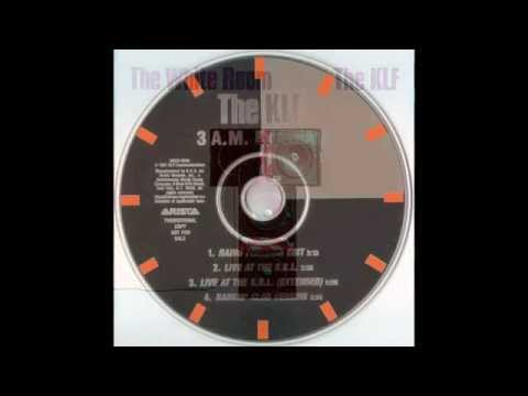 The KLF - 3 A.M. Eternal (Radio Freedom Edit) HQ