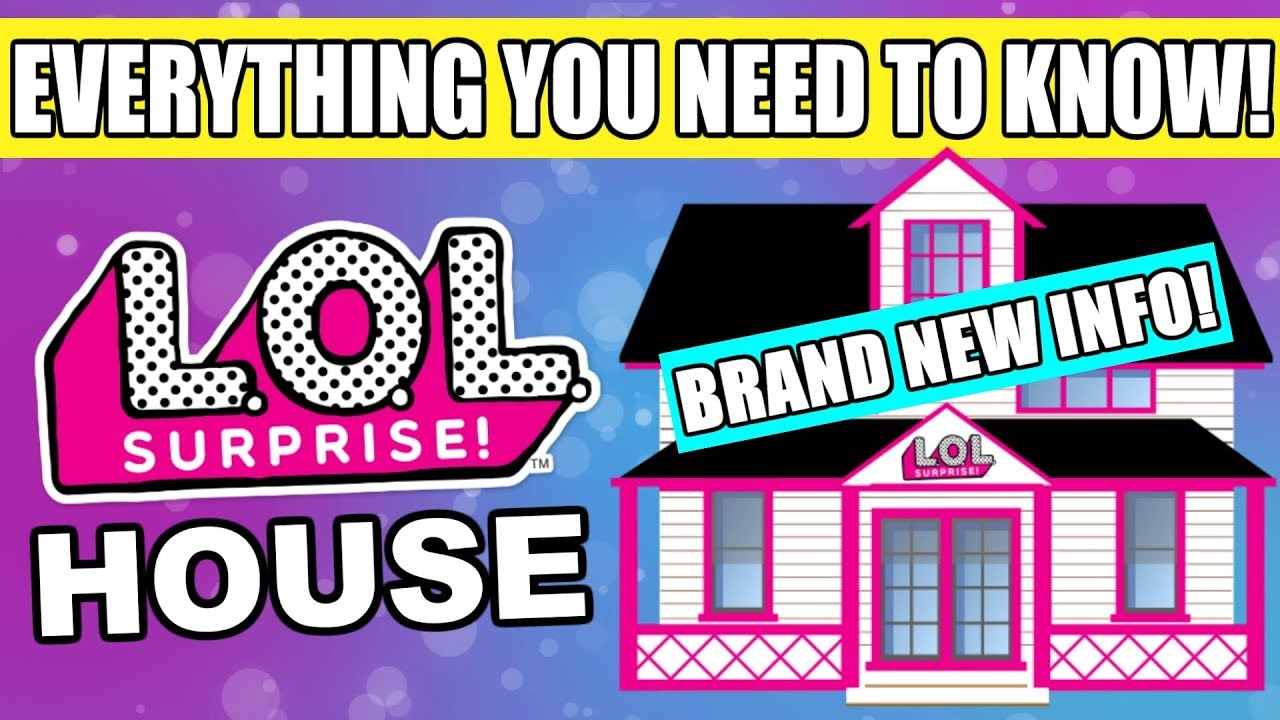 New Lol Surprise House L O L Dollhouse All You Need To Know