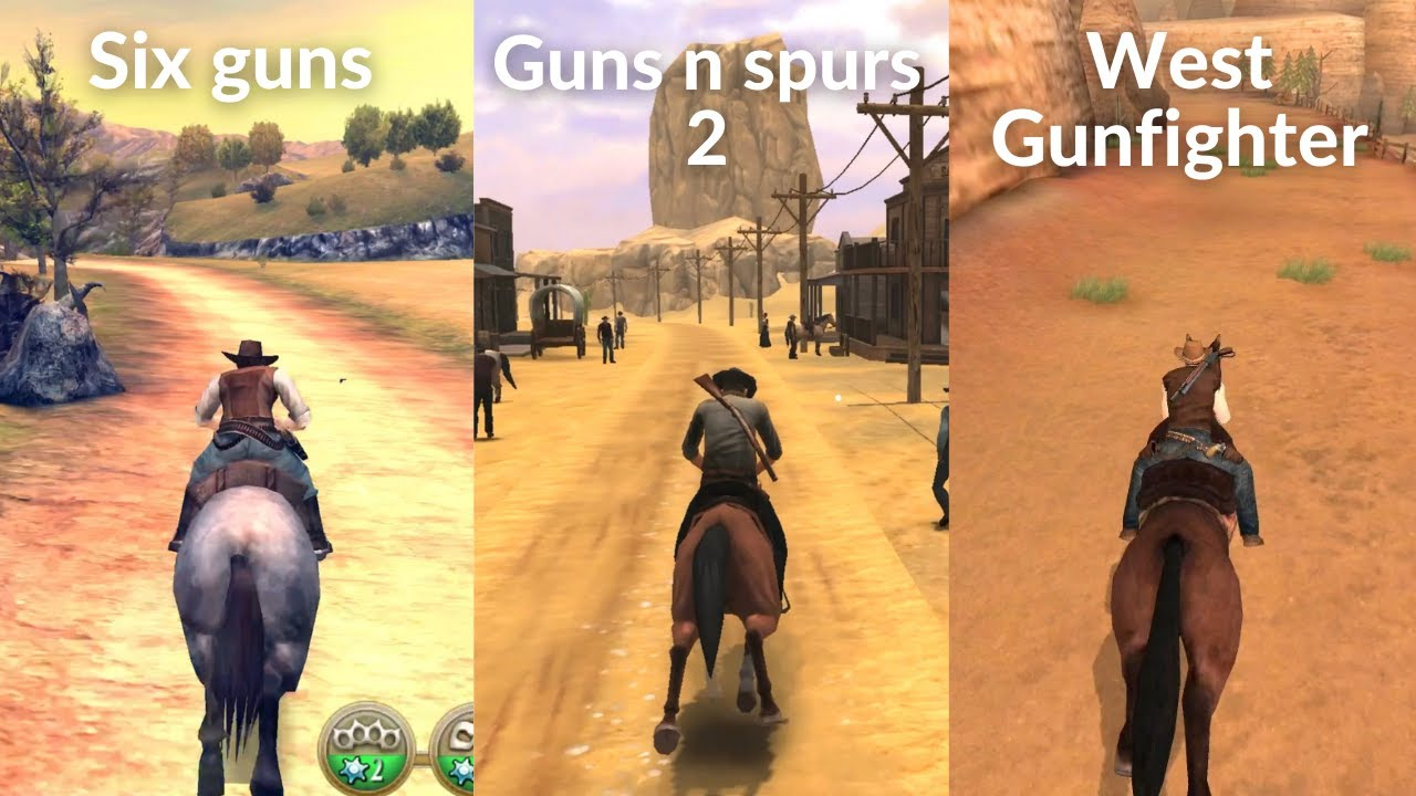 Download Six guns vs Guns and spurs 2 vs West gunfighter | 2021 Comparison | Open world Gameplay android IOS