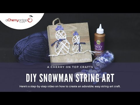 DIY Snowman String Art - A Cherry On Top Crafts