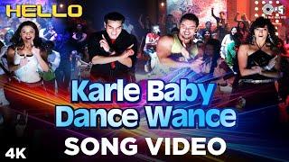 Karle Baby Dance Wance Song Hello | Salman, Amrita | Daler, Sunidhi