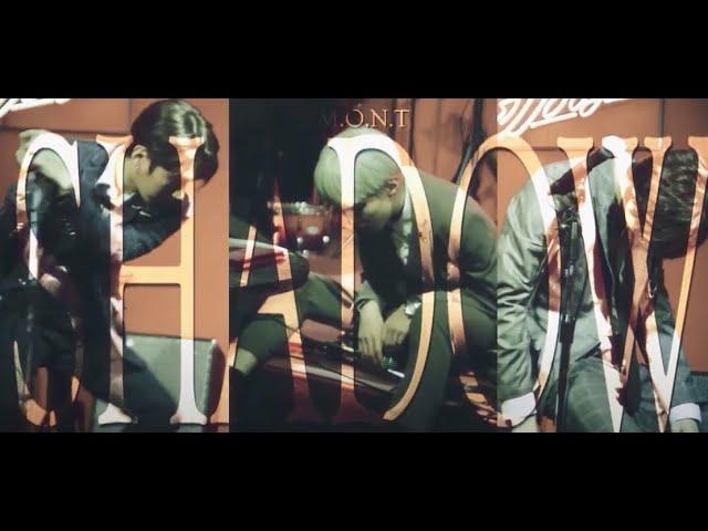 몬트 (M.O.N.T) - Shadow Music Video