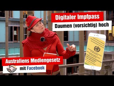 Digitaler Impfpass und Australiens Mediengesetz / Deal mit Facebook (Ausschussreport, 14.04.2021)