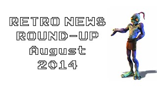 Retro News Round Up - August 2014
