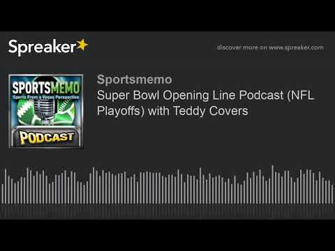 super-bowl-opening-spread-and-total-podcast-(patriots-vs-rams-predictions)-with-teddy-covers