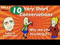 10 Very Short Conversations | Set 12 | English Speaking Practice | ESL | EFL