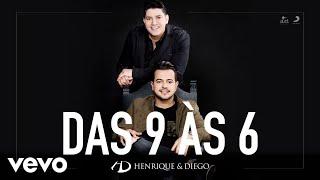 Baixar Henrique & Diego - Das 9 às 6 (Áudio)