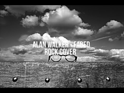 Alan Walker - Faded ( Rock Cover )