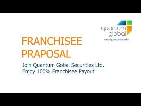 FRANCHISEE PRAPOSAL: Join Quantum Gobal Securities Ltd. Enjoy 100% Franchisee Payout