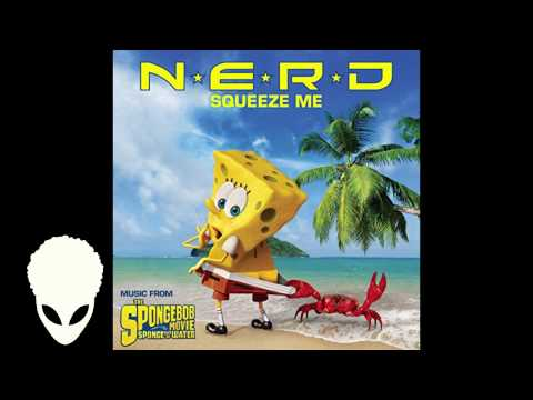 N*E*R*D - Squeeze Me