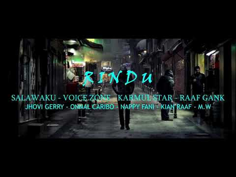 Hip - Hop Merauke - RINDU - Salawaku ft Voice Zone, Karmul Star, Raaf Gank [Official Video Lyric]