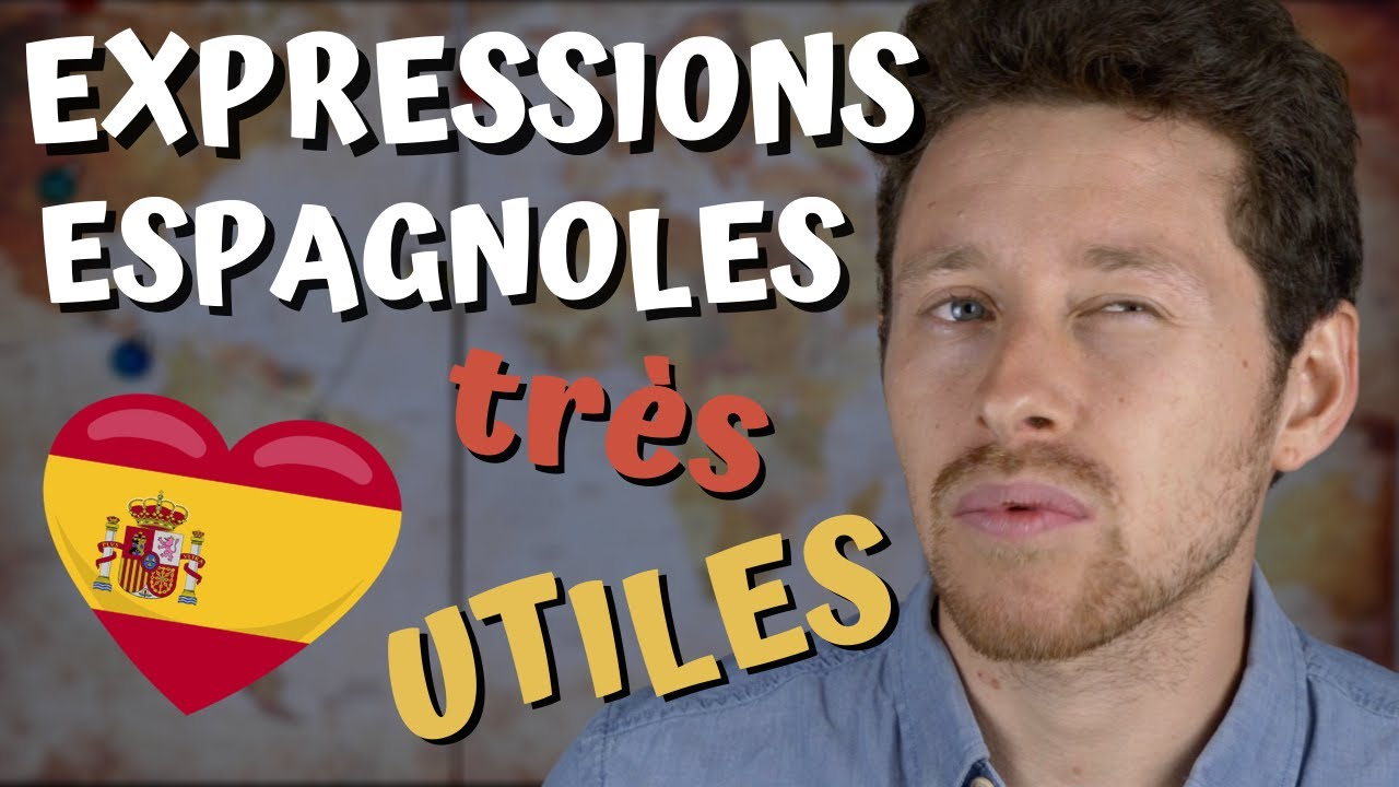 7 Expressions Espagnoles Tres Utiles A L Oral Que Tu Cherches Tout Le Temps Youtube