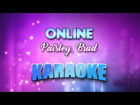 paisley,-brad---online-(karaoke-version-with-lyrics)