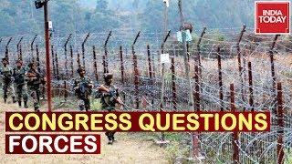 Terror Strike Politics : Cong Neta Questions Strikes, Links War On Terror With Polls