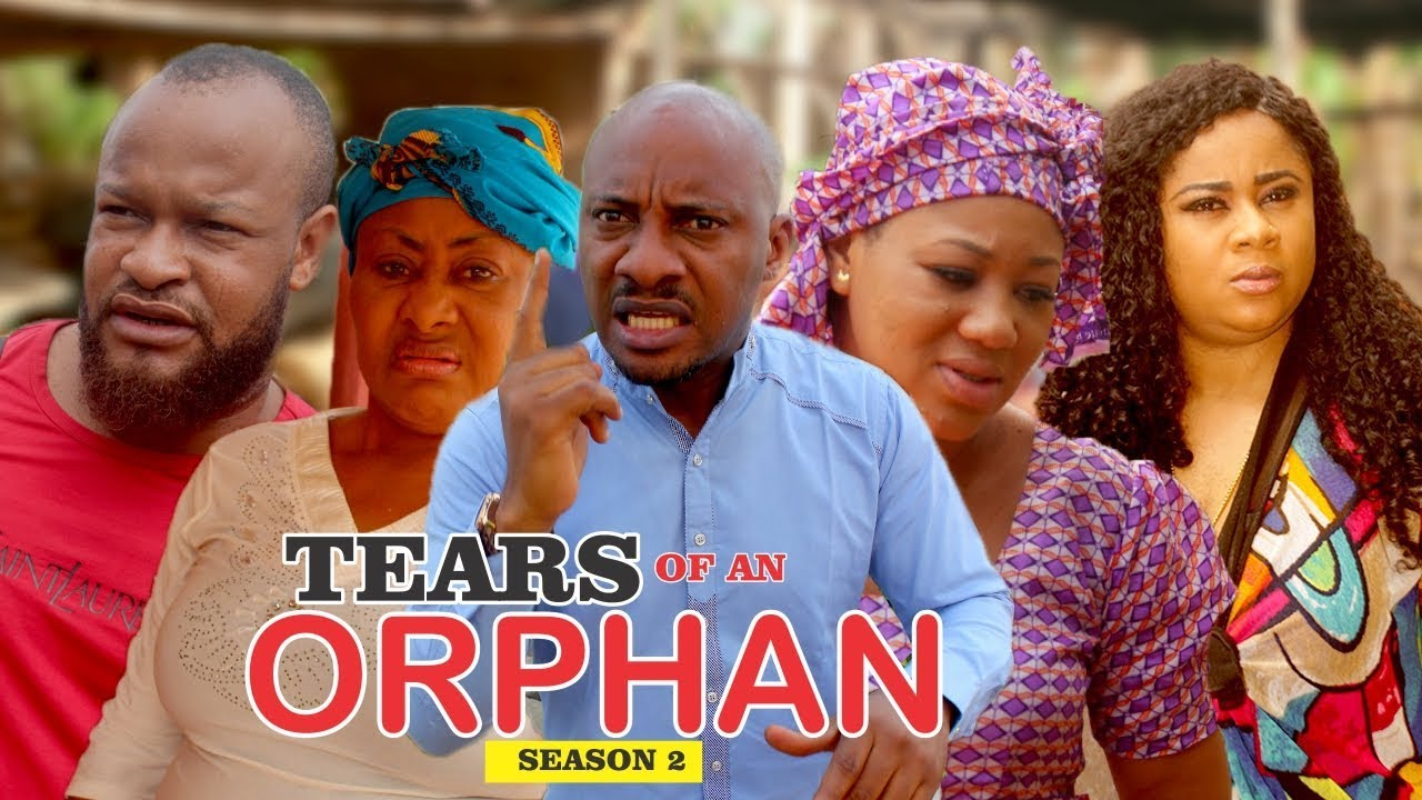 Download TEARS OF AN ORPHAN 2 - LATEST NIGERIAN NOLLYWOOD MOVIES    TRENDING NOLLYWOOD MOVIES