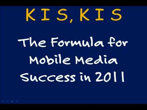 Mobile Media - The Formula for Success in 2011