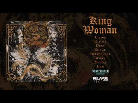 KING WOMAN - Created in the Image of Suffering (Full Album Stream)