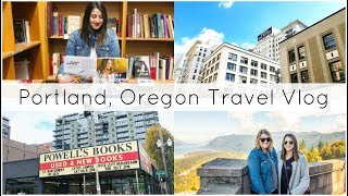 Portland, Oregon Travel Vlog | As Told By