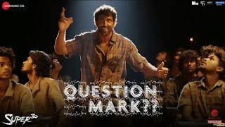 Question Mark Super 30 Full song | Hrithik Roshan | Ajay Atul | Amitabh Bhattacharya |