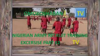 nigerian army recruit training excersise part 52