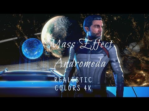 Realistic colors 4k Mass Effect Andromeda