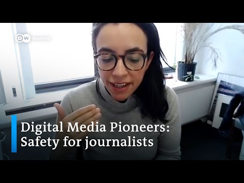 Webinar #3: Safety For Journalists  | Digital Media Pioneers At DW Akademie
