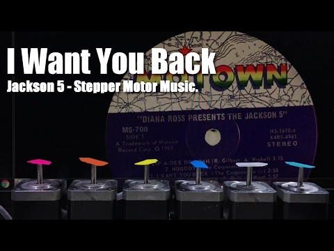 The Jackson 5. I Want You Back - Stepper Motor Music.