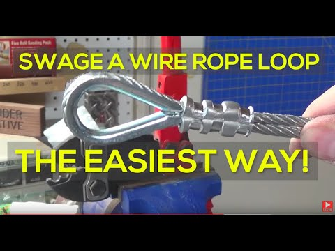 How To Swage A Loop In Wire Rope