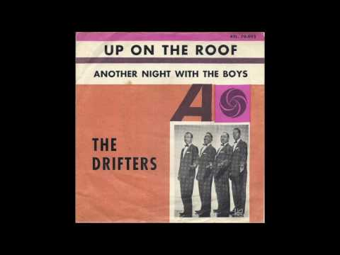 Up on the Roof  The Drifters 1963