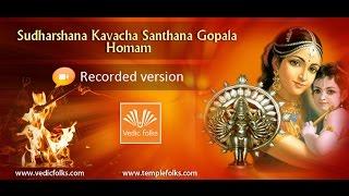 Sudarshana Kavacha Santhana Gopala Homam
