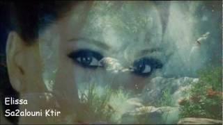 Elissa Sa2alouni Ktir By Lina